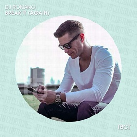 DJ ROMANO - BREAK IT (AGAIN)